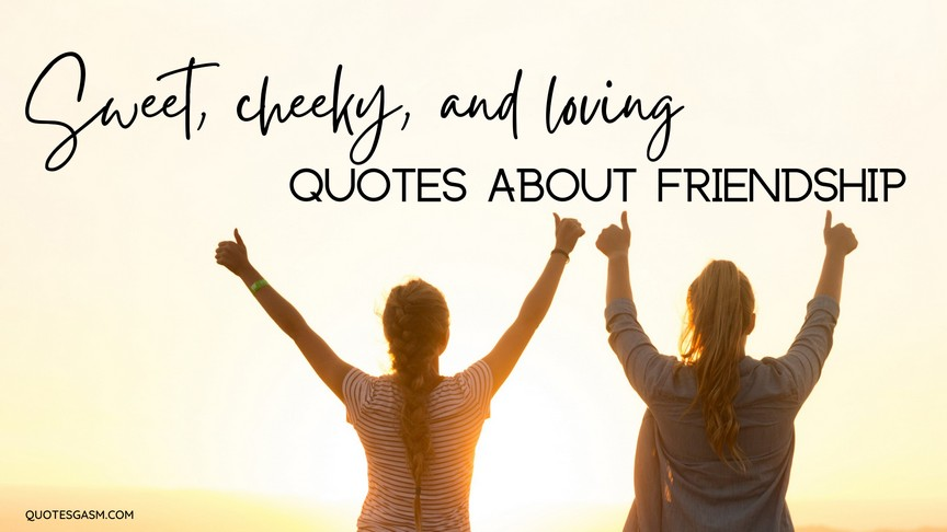 Friends and Friendships Quotes and Sayings - cover